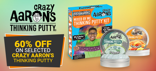 60% off selected Crazy Aaron's Putty!