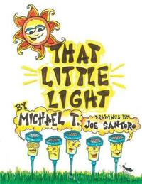 That Little Light by Joe Santoro
