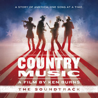 Country Music: A Film By Ken Burns - (OST)
