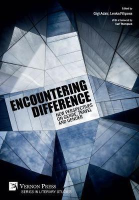 Encountering Difference: New Perspectives on Genre, Travel and Gender