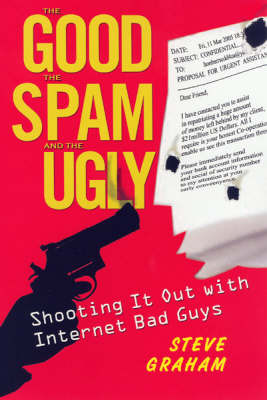 The Good, The Spam, And The Ugly by Steve Graham image
