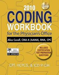 2010 Coding Workbook for the Physician's Office by Alice Covell image