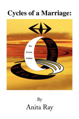 Cycles of a Marriage: The Poetry Within by Anita Ray image