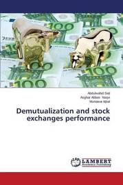 Demutualization and Stock Exchanges Performance by Sial Abdulwahid