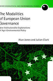The Modalities of European Union Governance by Alun Jones