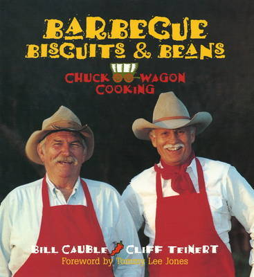 Barbecue, Biscuits, and Beans by Bill Cauble