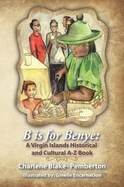B is for Benye by Charlene Blake Pemberton