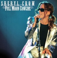 Full Moon Cowgirl (2CD) by Sheryl Crow