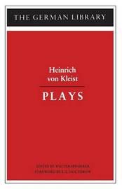 Plays by Heinrich Von Kleist image