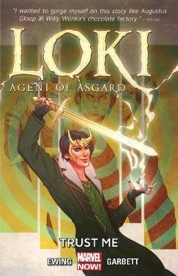 Loki: Agent Of Asgard Volume 1: Trust Me by Al Ewing