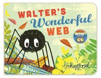 Walter's Wonderful Web by Tim Hopgood