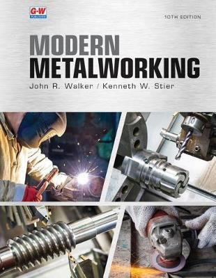 Modern Metalworking by John R Walker image