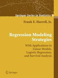 Regression Modeling Strategies by Frank E Harrell image