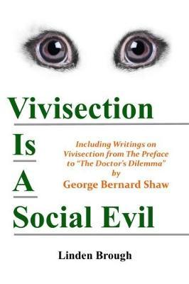 Vivisection Is A Social Evil by Linden Brough image