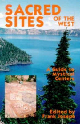 Sacred Sites of the West by Frank Joseph image