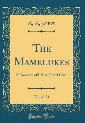 The Mamelukes, Vol. 3 of 3 by A A Paton image