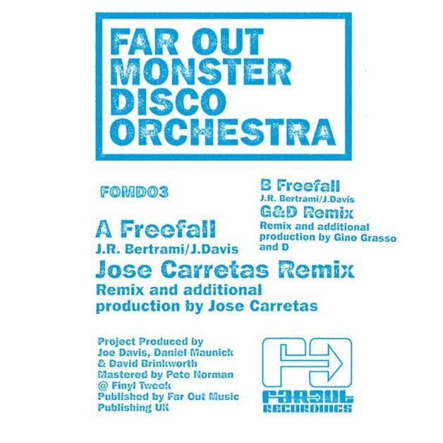 Freefall (Jose Carretas/ G&D Remixes) by The Far Out Monster Disco Orchestra