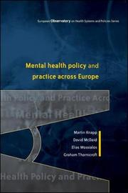 Mental Health Policy and Practice Across Europe by Martin Knapp