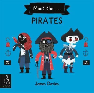 Meet the Pirates by James Davies