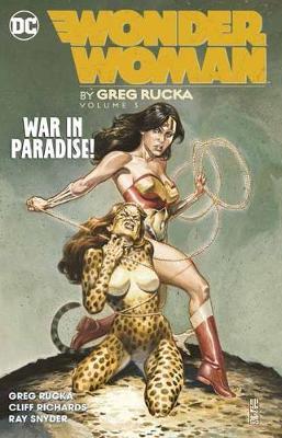 Wonder Woman by Greg Rucka Volume 3 by Greg Rucka