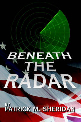 Beneath the Radar by Patrick M. Sheridan image