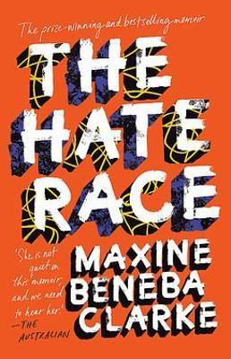 The Hate Race by Maxine Beneba Clarke