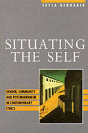 Situating the Self by Seyla Benhabib image