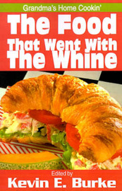 The Food That Went with the Whine: Grandma's Home Cookin' image