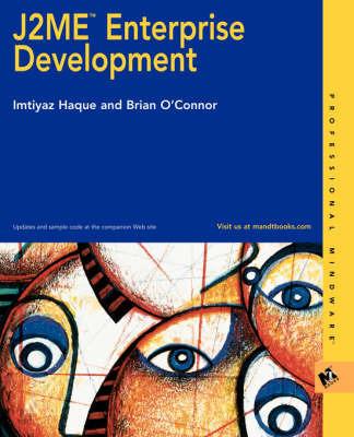 J2ME Enterprise Development by Imtiyaz Haque image