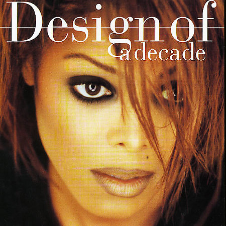 Design Of A Decade by Janet Jackson