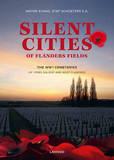Silent Cities of Flanders Fields by Wayne Evans