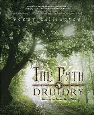 The Path of Druidry by Penny Billington
