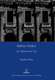 Adrian Stokes by Stephen Kite