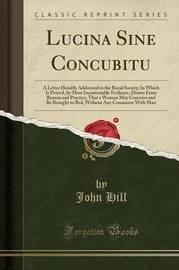 Lucina Sine Concubitu by John Hill
