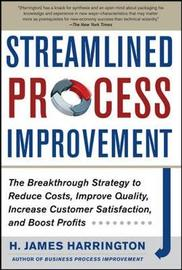 Streamlined Process Improvement by H. James Harrington