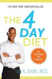 The 4 Day Diet by Ian K Smith