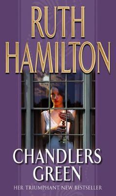 Chandlers Green by Ruth Hamilton image