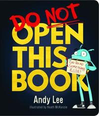 Do Not Open This Board Book by Andy Lee image