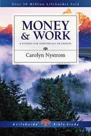 Money & Work by Carolyn Nystrom