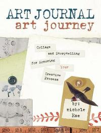 Art Journal Art Journey by Nichole Snyder