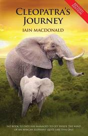 Cleopatra's Journey by Ian MacDonald