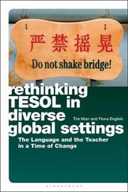 Rethinking TESOL in Diverse Global Settings by Tim Marr