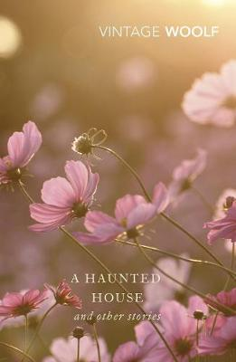 A Haunted House by Virginia Woolf (**)
