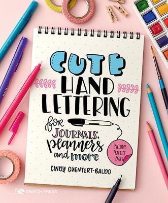Cute Hand Lettering by Cindy Guentert-Baldo