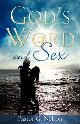 God's Word and Sex by G. Nelson image