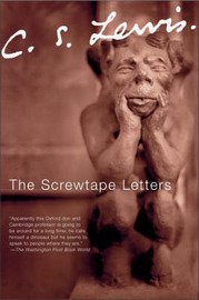 The Screwtape Letters by C.S Lewis