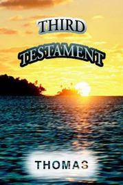 Third Testament by Thomas A Rees image
