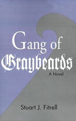 Gang of Graybeards by Stuart James Fitrell image
