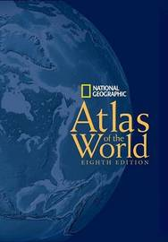 """""""National Geographic"""" Atlas of the World by National Geographic Society"""