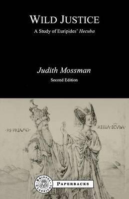 Wild Justice by Judith Mossman